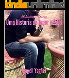 Mohammad Kaasim UMA HISTORIA DE AMOR E ÓDIO