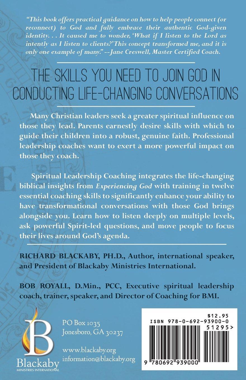 Spiritual Leadership Coaching: Connecting People to Gods ...