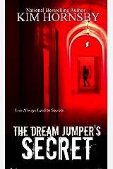 The Dream Jumper's Secret: A Suspenseful Romance/Supernatural (Dream Jumper Series Book 2) Kindle Edition