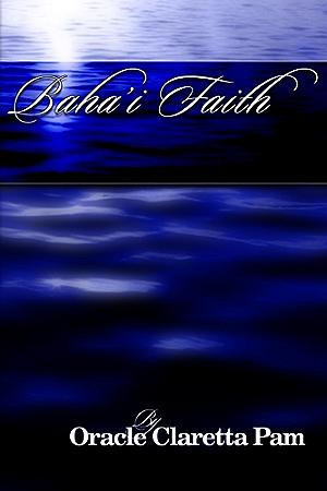 Bahai Faith (ULCMM Divinity Book 2)