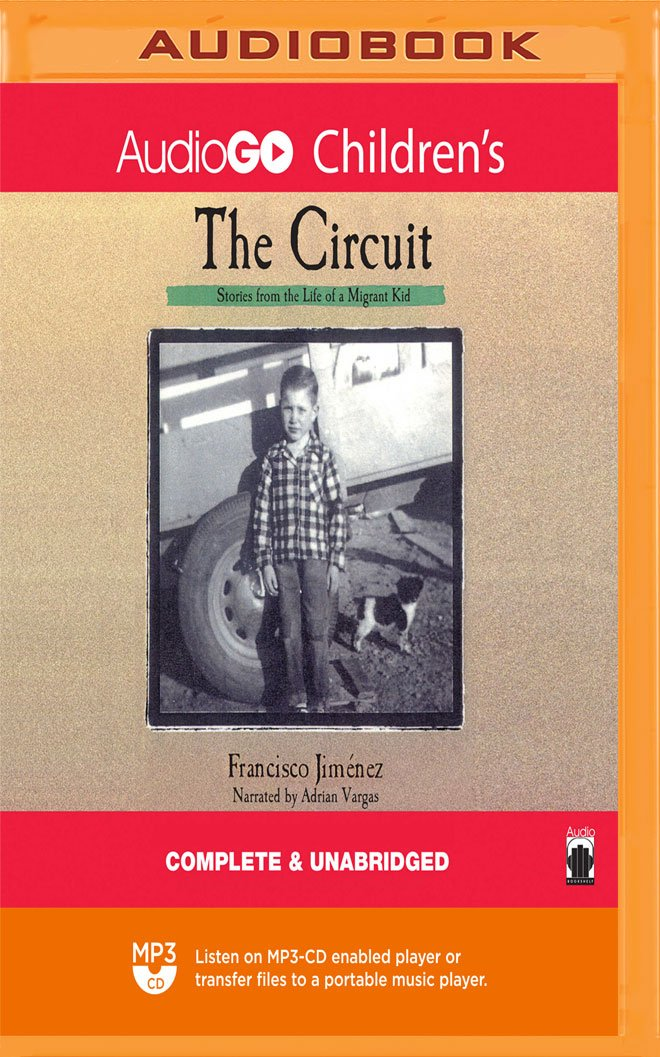 The Circuit: Stories from the Life of a Migrant Child MP3 CD – Audiobook, MP3 Audio, Unabridged