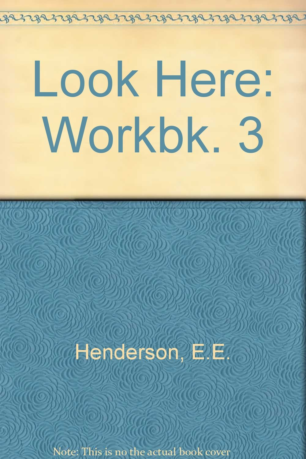 Look Here: Workbk. 3 pdf epub