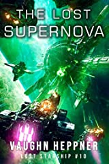 The Lost Supernova (Lost Starship Series Book 10) Kindle Edition