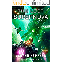 The Lost Supernova (Lost Starship Series Book 10)