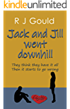 Jack and Jill went downhill: A funny, poignant story about love & second chances