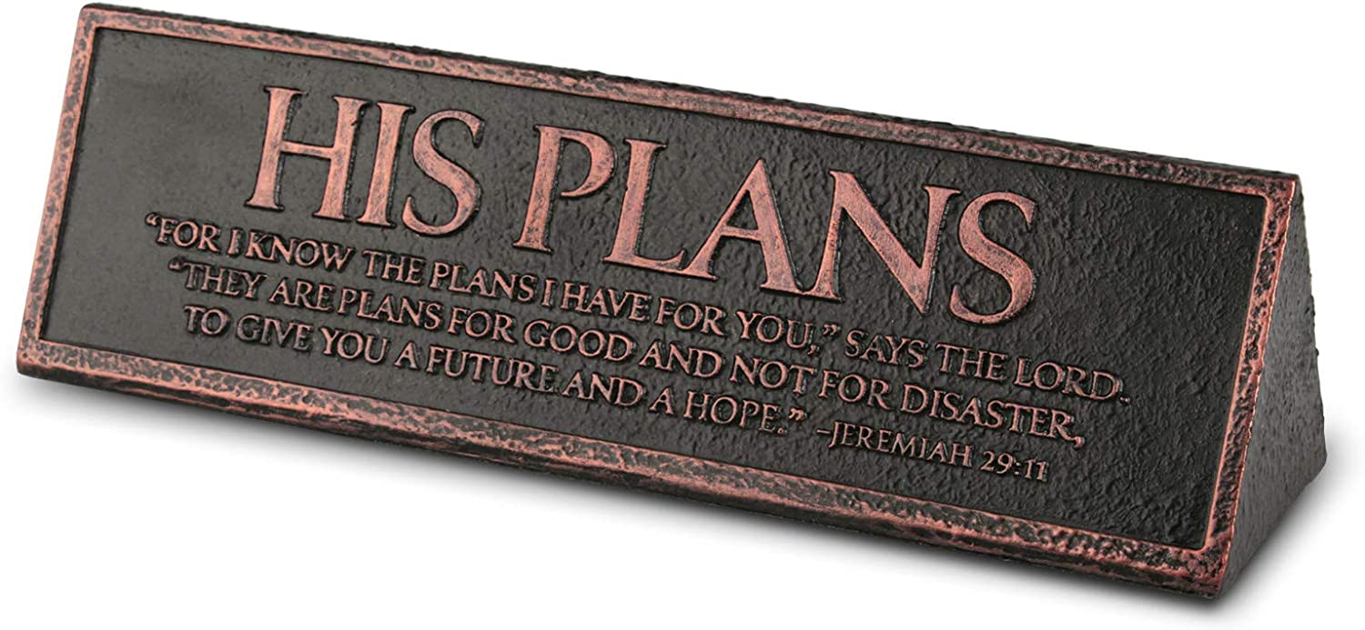 Lighthouse Christian Products His Plans are Good Reminder Hammered Copper 6.5 x 2.25 Cast Stone Desktop Plaque