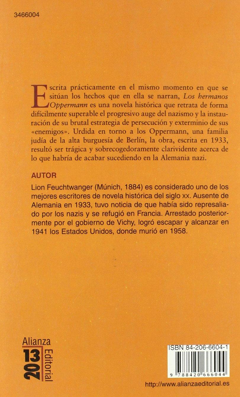 Los hermanos Oppermann (13/20): Amazon.es: Feuchtwanger, Lion, Fortea Gil, Carlos: Libros