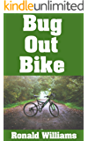 Bug Out Bike: The Ultimate Beginner's Survival Guide On How To Select and Modify A Bicycle For Bugging Out During Disaster (English Edition)
