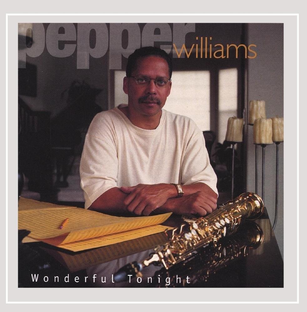 CD : Pepper Williams - Wonderful Tonight (CD)