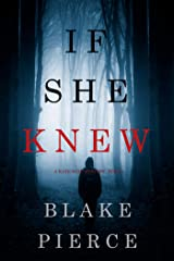 If She Knew (A Kate Wise Mystery—Book 1) Kindle Edition