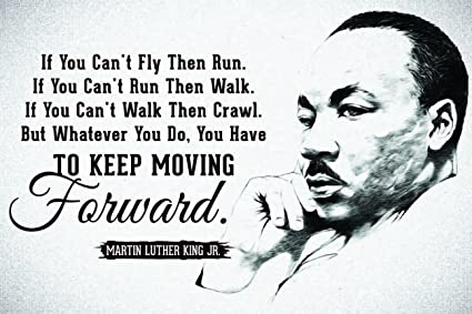 Amazoncom Jsc455 Keep Moving Forward Martin Luther King Jr Quote