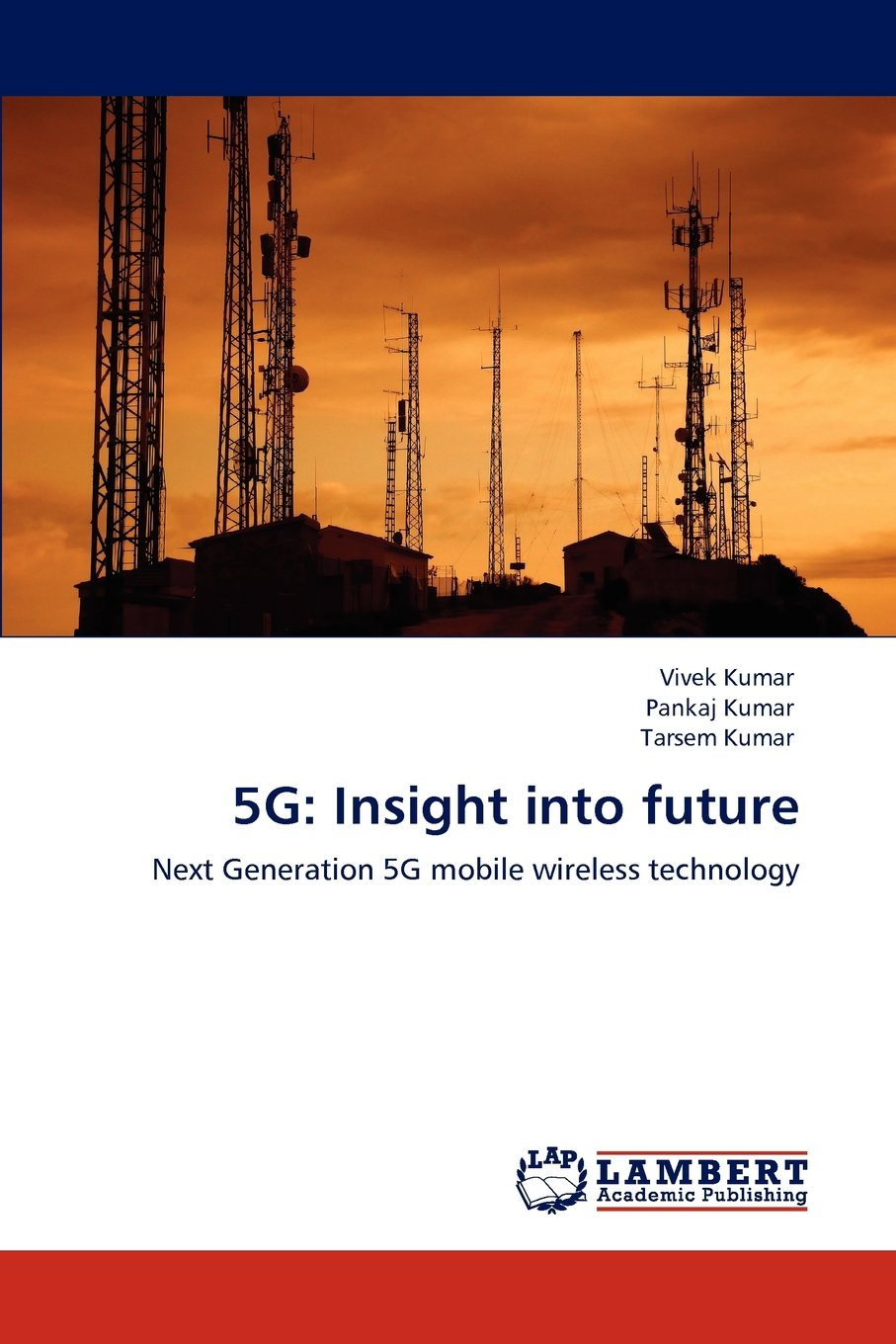 5G: Insight into future