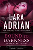 Bound to Darkness: A Midnight Breed Novel (The Midnight Breed Series)
