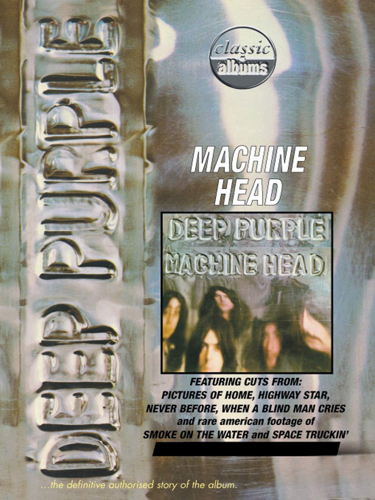 Deep Purple - Machine Head (Classic Album) on Amazon Prime Video UK