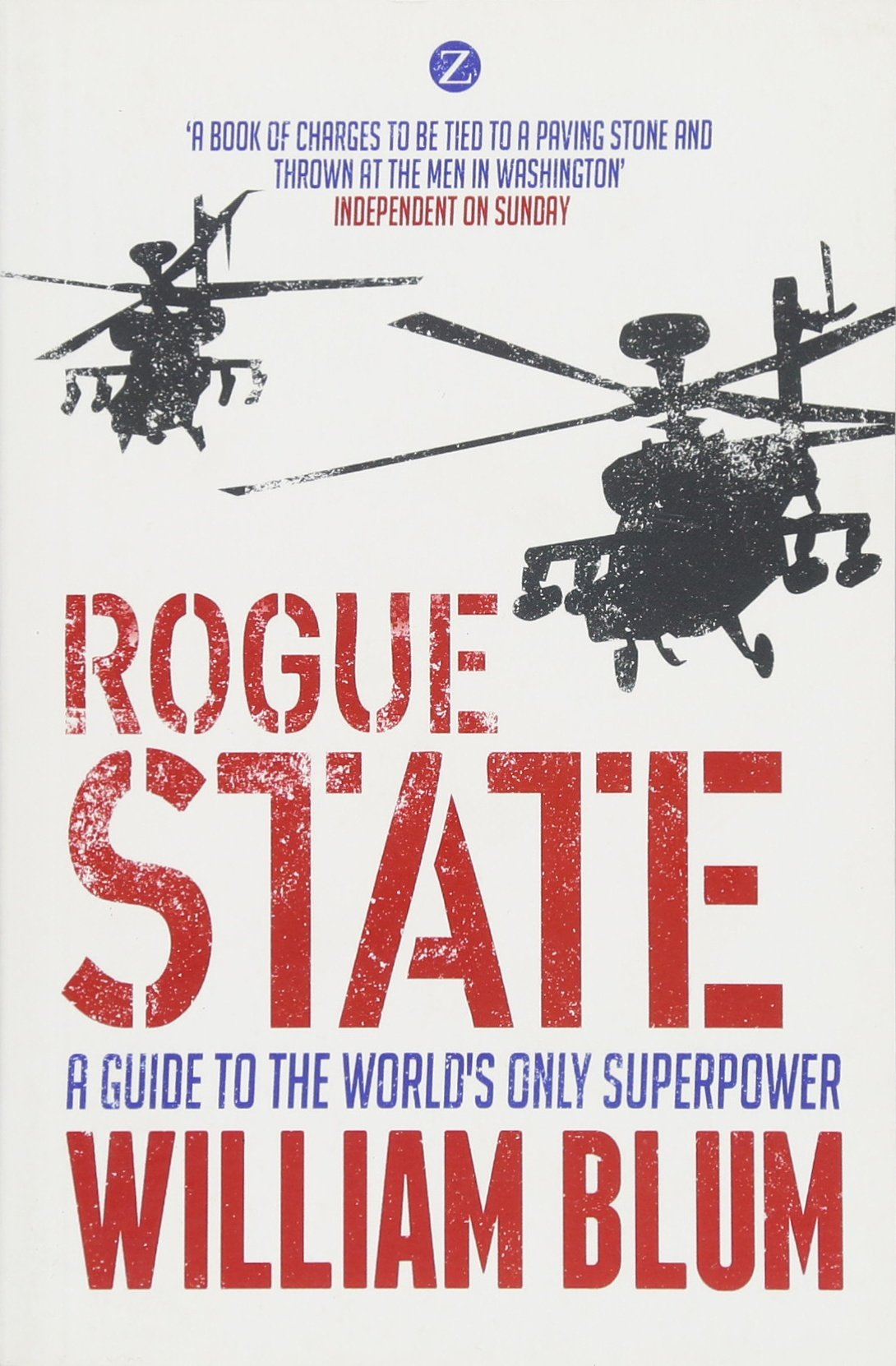 Amazon.com: Rogue State: A Guide to the Worlds Only Superpower ...