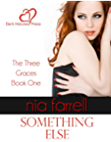 Something Else (The Three Graces Book 1)