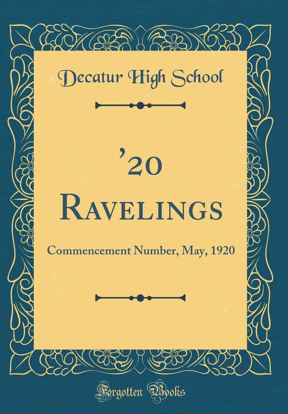 '20 Ravelings: Commencement Number, May, 1920 (Classic Reprint) ebook