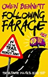 Following Farage: On the Trail of the People's Army