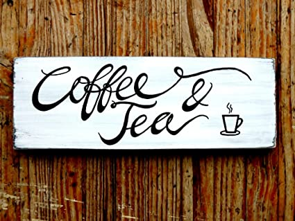 Ruskin352 Coffee And Tea Sign Coffee Signs Tea Signs Kitchen Wall Art Kitchen Decor Coffee Shop Signs Cafe Signs Kitchen Signs Cafe Decor