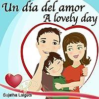 Cuentos Para Dormir: Un Día Del Amor. A Lovely