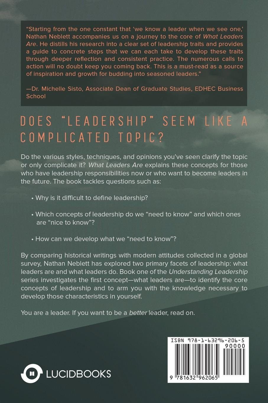 What Leaders Are: Book 1 of the Understanding Leadership