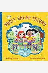 Fruit Salad Friend: Recipe for a True Friend Paperback
