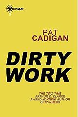 Dirty Work Kindle Edition