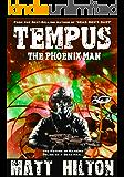 Tempus: The Phoenix Man