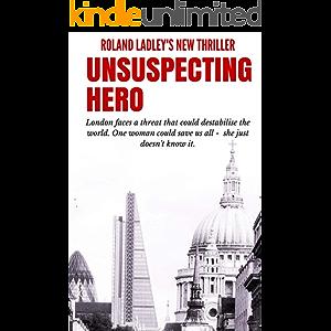 Unsuspecting Hero (Sam Green Book 1)