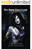 The Nano Experiment: Science Fiction Novel (A Genetic Engineering Military Adventure)
