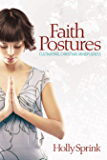 Faith Postures: Cultivating Christian Mindfulness