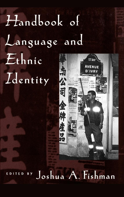 Handbook of Language and Ethnic Identity by Brand: Oxford University Press, USA