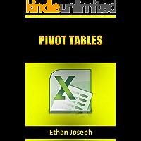 Pivot Tables: Pivot Table Basics, Pivot Table Essentials, Data Crunching, Master Pivot Tables, Learn Pivot Tables. Pivot Table Tricks, Tips, Secrets, Shortcuts, Made Easy, Pivot Tables for Beginners