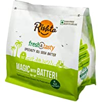 Rishta Speciality Batter Pouch, 600 g (Buy one get one offer)