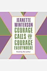 Courage Calls to Courage Everywhere Audible Audiobook