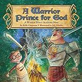 A Warrior Prince for God™
