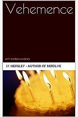 Vehemence: with two bonus stories Kindle Edition