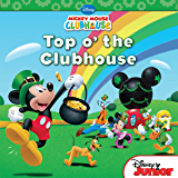 Mickey Mouse Clubhouse:  Top O'The Clubhouse (Disney Storybook (eBook))