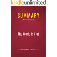Summary: The World Is Flat: Review and Analysis of Thomas L. Friedman's Book (English Edition)