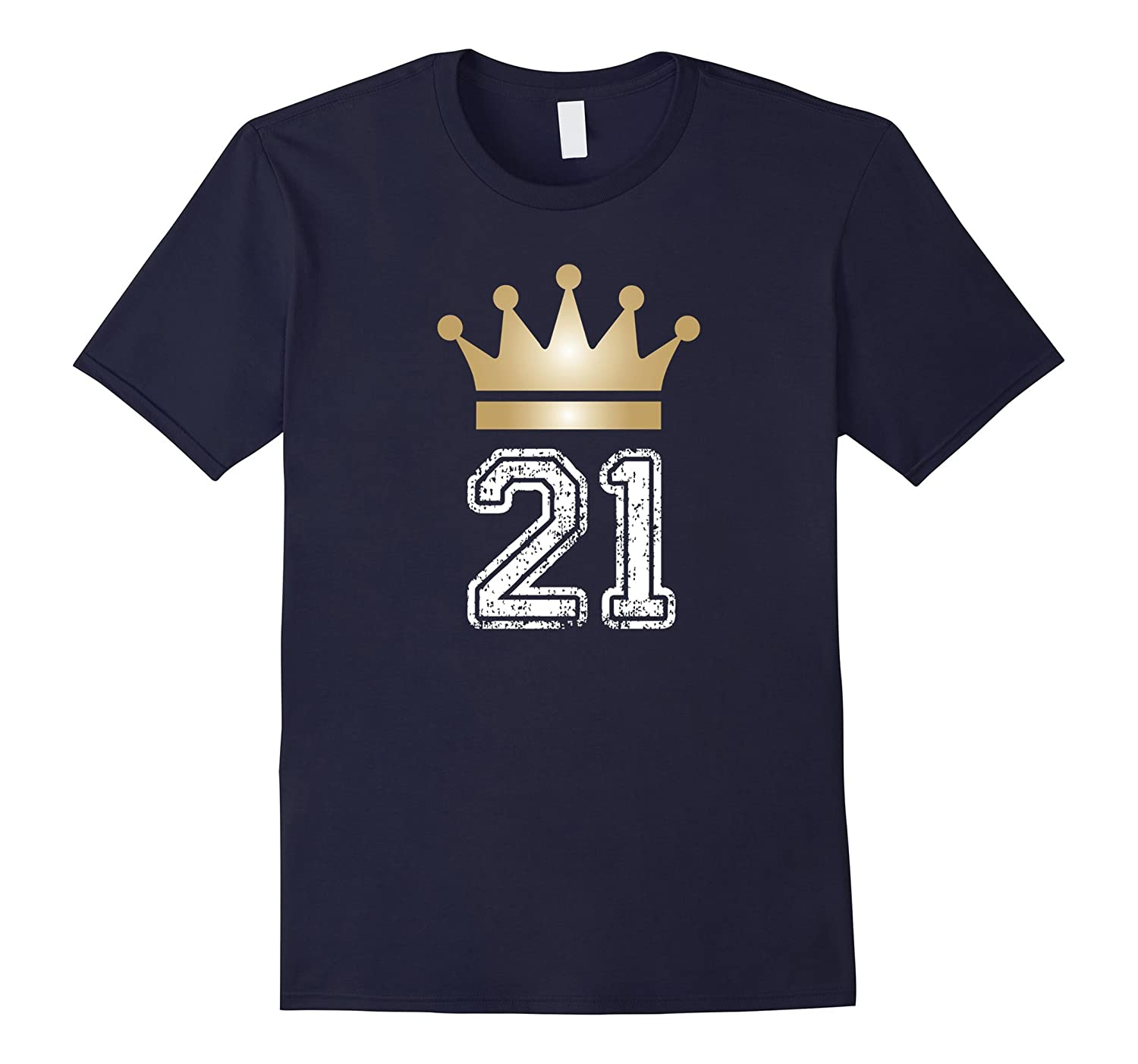 21 Yrs Old 21st Birthday KingPrince Crown Cute Gift T-Shirt-TH