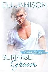Surprise Groom (Marital Bliss Book 1) Kindle Edition