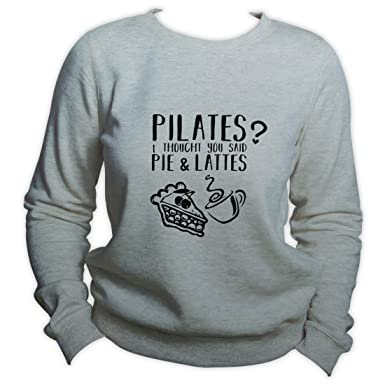 King Shirt Yoga Sweater Pilates? I Thought Said Pie and ...