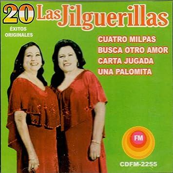 Las Jilguerillas - Las Jilguerillas (20 Exitos Originales ...