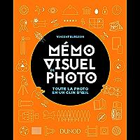 Mémo visuel de photo : Toute la photo en un clin d'oeil (Hors Collection)