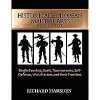 Historical European Martial Arts in its Context: Single-Combat