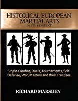 Historical European Martial Arts In Its Context: