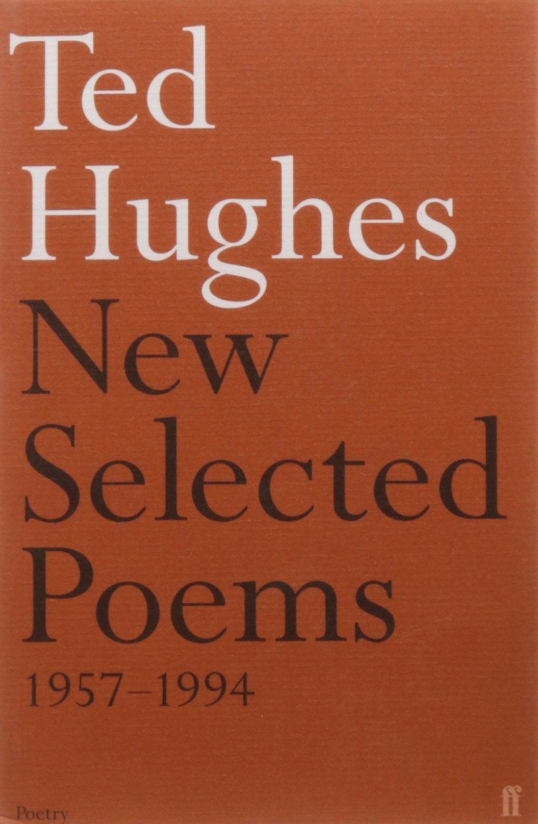 Image result for New Selected Poems ted hughes
