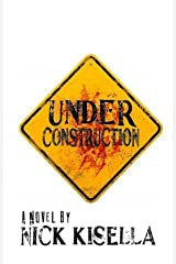 Under Construction (The Beasts and the Walking Dead Book 2) Kindle Edition