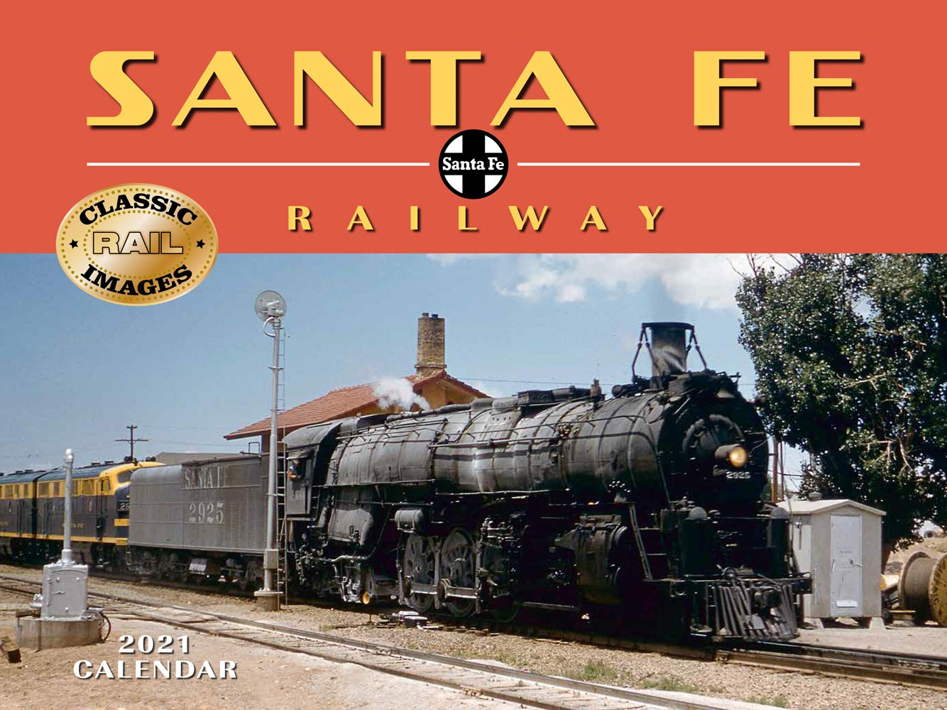 Santa Fe Railway Calendar 2021 Wall: Tide mark: 9781631143137