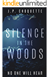 Silence in the Woods (Monsters in the Green Mountains Book 1)